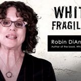 Teaching Robin DiAngelo's 'White Fragility' Will Get You Sued