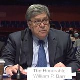 AG Bill Barr Grilled by House Lawmakers on Protest Crackdown, Voter Suppression & Pandemic Failures