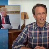 Seth Meyers: 'Even a Therapist Would Be Too Challenging for Trump' (Video)
