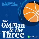 Episode 12: Kevin Durant and Rich Kleiman - The Old Man and the Three with JJ Redick and Tommy Alter