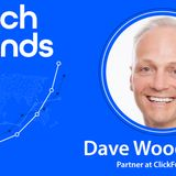 How To Launch & Grow To $160m with Dave Woodward Of ClickFunnels - Cavako