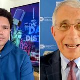 Fauci Tells Trevor Noah Trump's 'Confused Messages' on COVID-19 Are 'Unfortunate'
