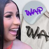 Cardi B Wants 'WAP' on Everything, from Clothing to Alcoholic Beverages