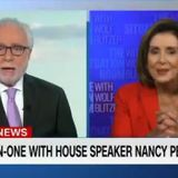 """Pelosi Slams CNN's Wolf Blitzer: """"You're Always An Apologist For Republicans"""""""