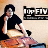 Top Five: The Definitive Oral History of High Fidelity