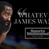 But What Does James Harden Want?