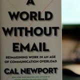 Can we really banish email from the workplace? Author Cal Newport says 'yes'