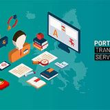 Portuguese Translation Services | Fast & Accurate Translations