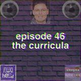 46 - the curricula