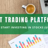 Best Trading Platform USA - Start Investing in Stocks