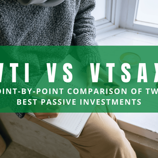 VTSAX vs VTI: A Duel of the 2 Best Passive Investments