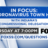 Indiana's congressional delegation answers your coronavirus questions during 'IN Focus: A Coronavirus Town Hall' on April 30