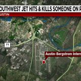 Person hit and killed by Southwest airplane on runway in Austin, airport says