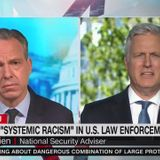 """Trump national security adviser: """"I don't think there's systemic racism"""" in law enforcement"""
