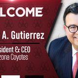 Arizona Coyotes Announce Xavier A. Gutierrez as New President + CEO