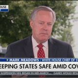 """Mark Meadows: Trump """"is right"""" to claim 99% of coronavirus cases are """"harmless"""""""