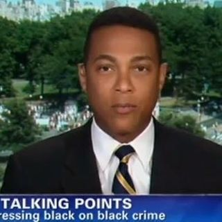 """CNN's Don Lemon Offers 5 Tips To """"End The Violence & Chaos"""" In Black Communities"""